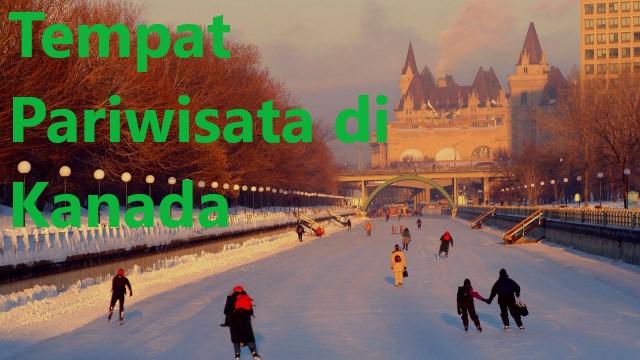 Tempat Pariwisata di Kanada